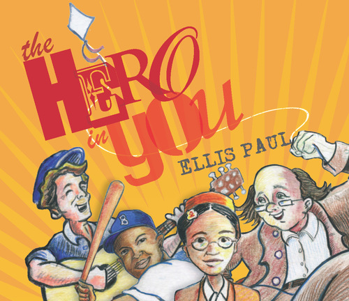 Ellis Paul039s quotThe Hero in Youquot Wins GOLD Parents039 Choice Award