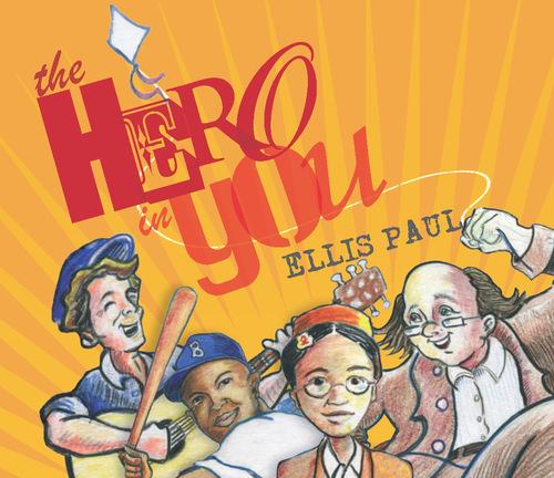 Ellis Paul039s quotThe Hero in Youquot Wins GOLD Parents039 Choice Award